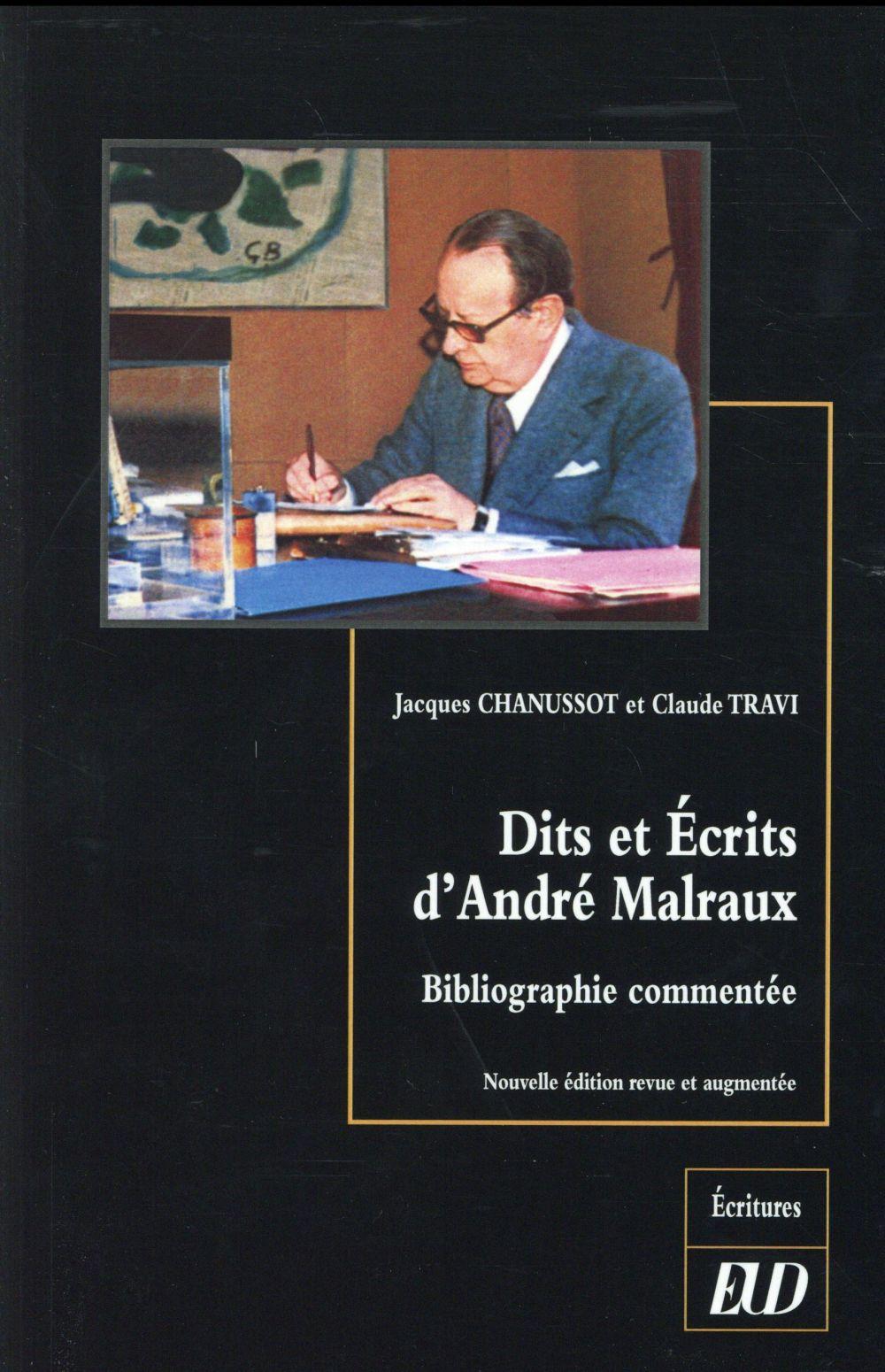 Dits et ecrits d andre malraux : bibliographie commentee - nouvelle edition revue et augmentee