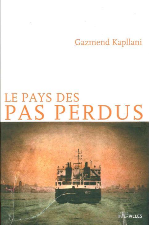 LE PAYS DES PAS PERDUS