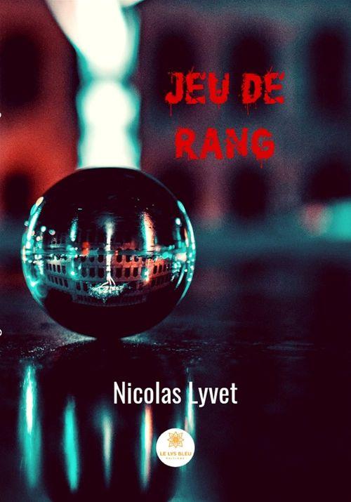 Jeu de Rang  - Nicolas Lyvet