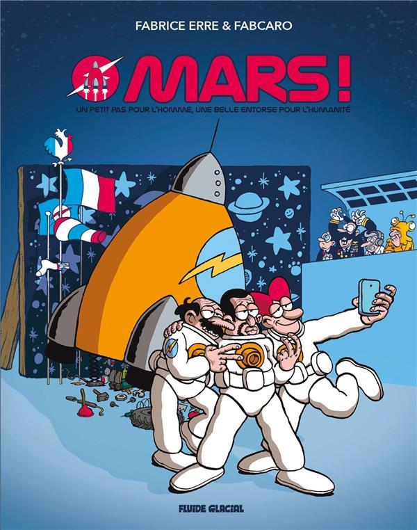 Mars ! un petit pas pour l'homme, une belle entorse pour l'humanité