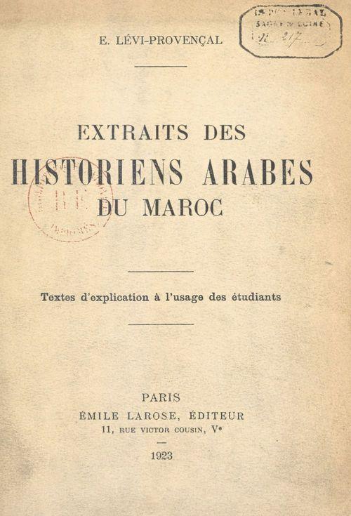 Extraits des historiens arabes du Maroc