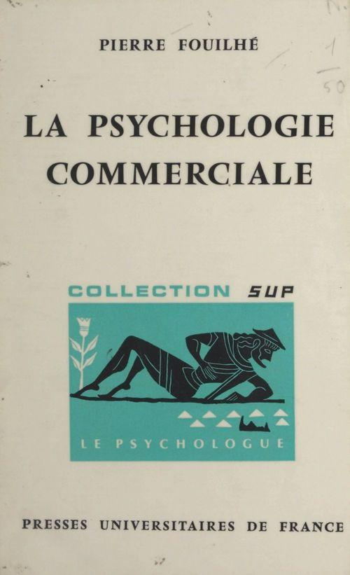 La psychologie commerciale