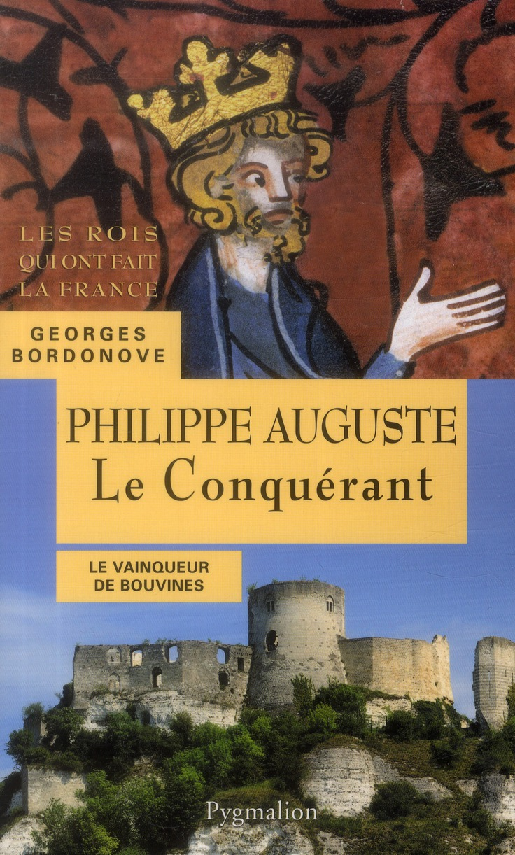 Philippe Auguste le conquérant