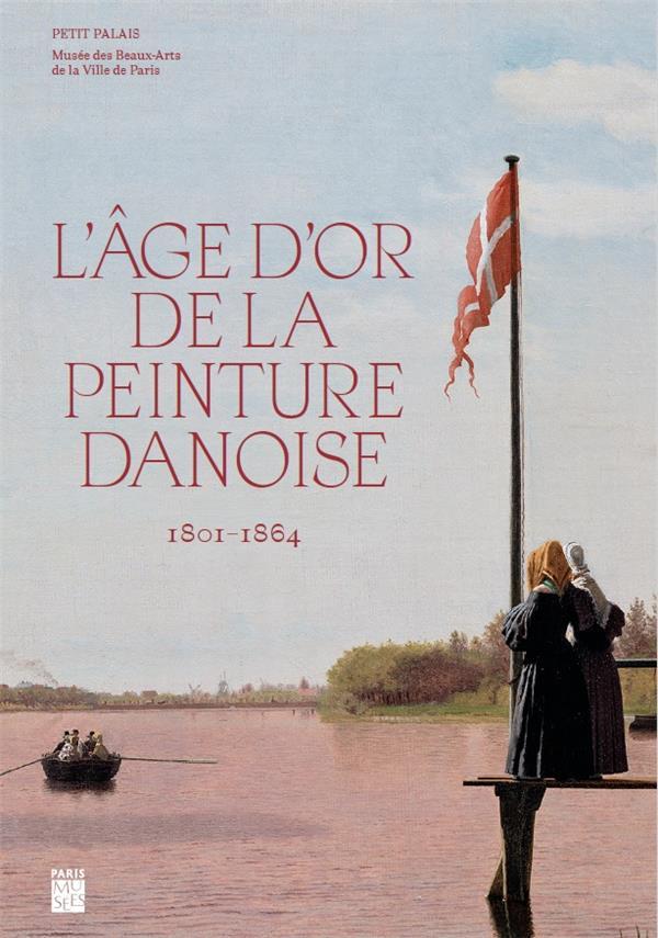 L'âge d'or de la peinture danoise, 1801-1864