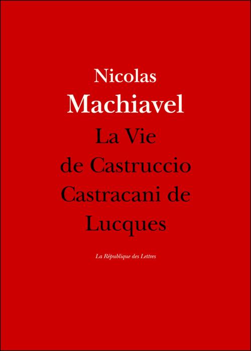 La Vie de Castruccio Castracani de Lucques