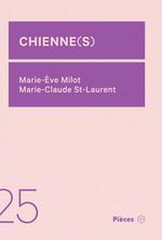 Vente EBooks : Chienne(s)  - Marie-Claude St-Laurent - Marie-Ève Milot