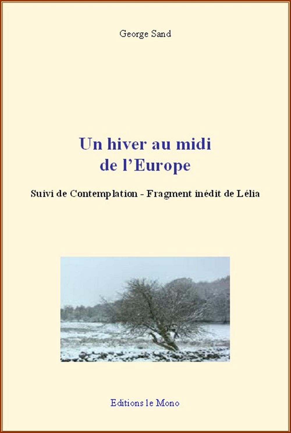 Un hiver au midi de l'Europe