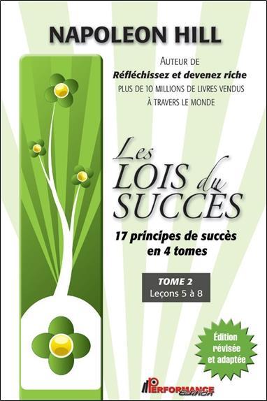 Les lois du succès t.2 ; leçons 5 a 8
