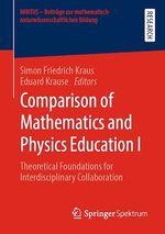 Comparison of Mathematics and Physics Education I  - Simon Friedrich Kraus - Eduard Krause