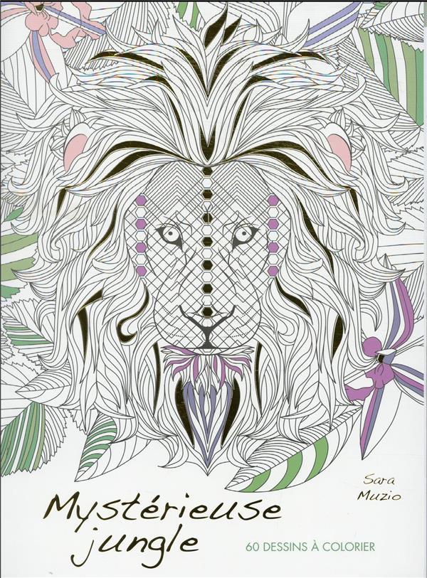 Mystérieuse jungle ; 60 dessins à colorier