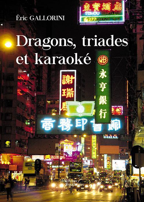 Dragons, triades et karaoké