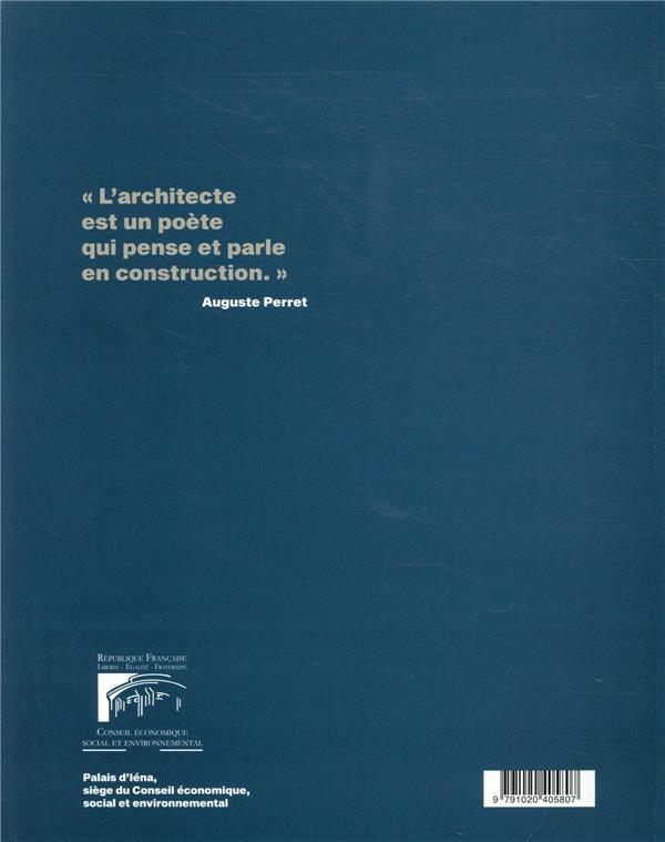 Le palai d'Ièna ; chef-d oeuvre d'Auguste Perret