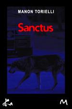 Sanctus  - Manon Torielli