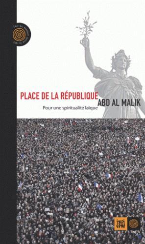 Place de la République ; pour une spiritualité laïque