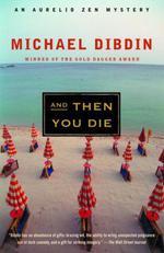 Vente Livre Numérique : And Then You Die  - Michael Dibdin