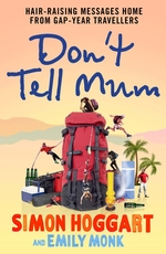 Don't Tell Mum  - Monk Emily - Hoggart Simon