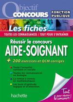 Vente EBooks : Objectif Concours - Réussir le concours Aide-Soignant  - Alain Vidal - Chrystelle Ménard - Gérard Guilhemat - Grégory Viateau