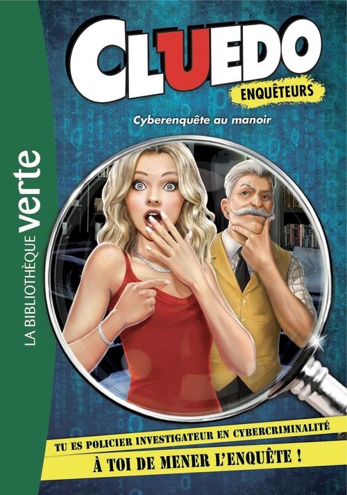 Vente EBooks : Cluedo enquêteurs T.1 ; cyberenquête au manoir  - Hasbro  - Collectif