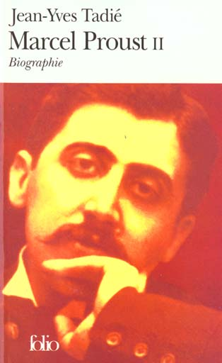 Marcel proust (tome 2) - biographie