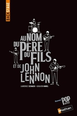 Vente Livre Numérique : Backstage - Au nom du père, du fils et de John Lennon  - Goulven Hamel - Laurence Schaack