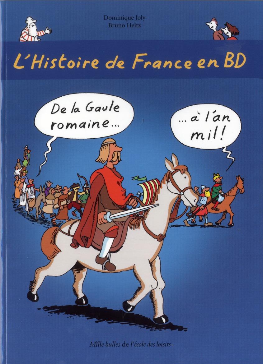 L'Histoire de France en BD ; de la Gaule romaine à l'an mil