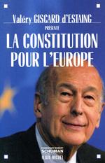 Vente EBooks : La Constitution pour l'Europe  - Valéry Giscard d'Estaing