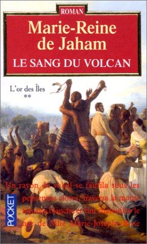 Le sang du volcan t.2 ; l'or des iles