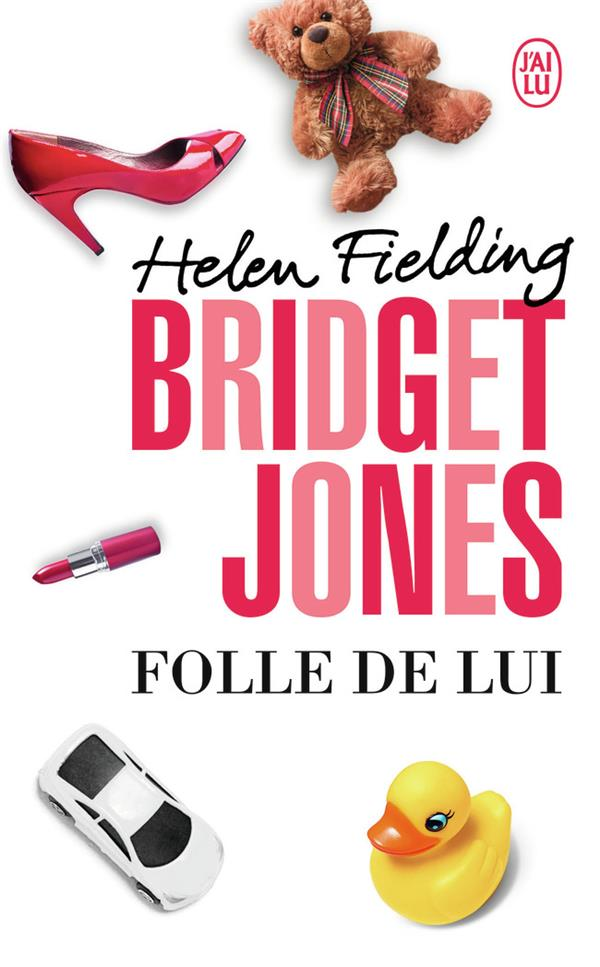 Bridget Jones t.3 ; folle de lui