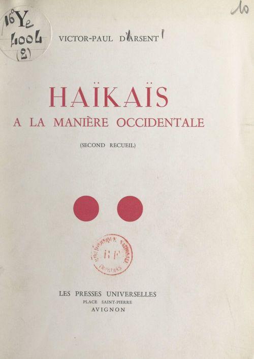 Haïkaïs (2). À la manière occidentale