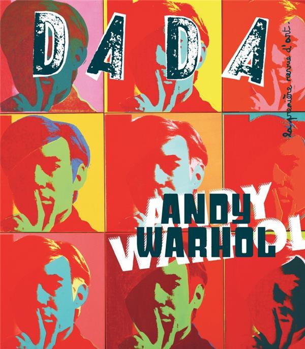 Andy warhol (revue dada 204)