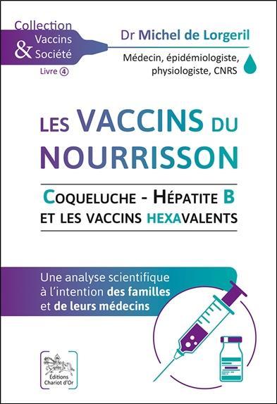 Les vaccins du nourrisson ; coqueluche, hépatite B et les vaccins hexavalents