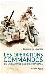 Vente Livre Numérique : Les opérations commandos de la Seconde Guerre mondiale  - Dominique LORMIER