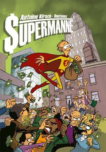 SUPERMANNE  -  ET SI SUPERMAN AVAIT ETE COMPTABLE ?