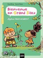 Vente EBooks : Bienvenue en Grand Silex - Joyeux anniversaire ! GS/CP 5/6 ans  - Pascal Brissy