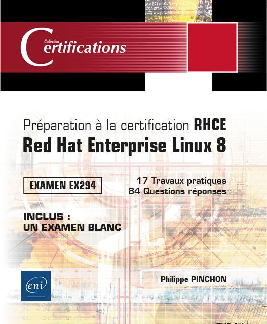 Préparation à la certification RHCE ; Red Hat Enterprise Linux 8 ; examen EX294