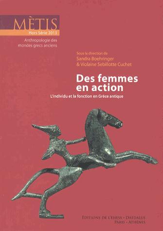 Revue metis; des femmes en action ; l'individu et la fonction en grece antique