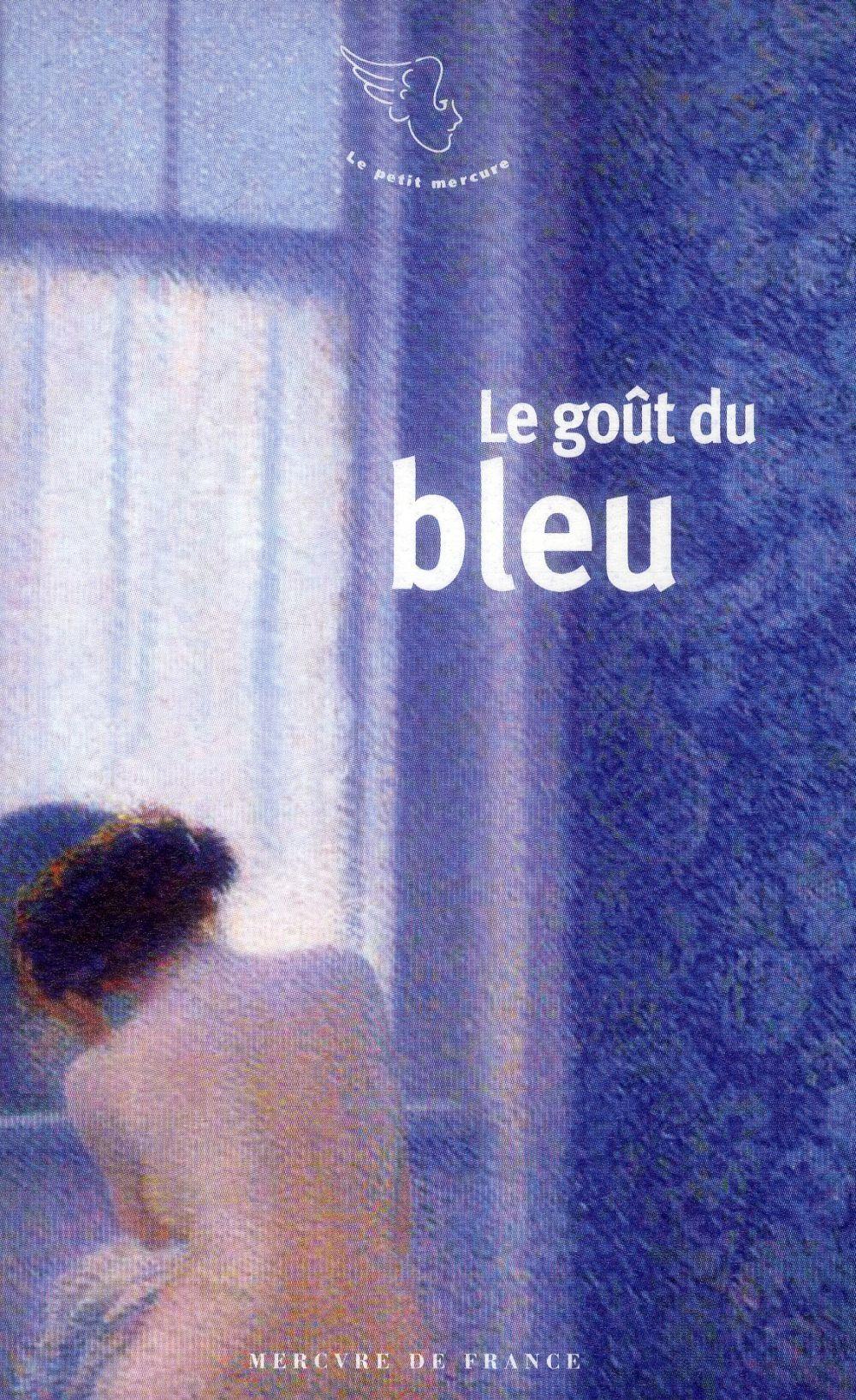 Le goût du bleu