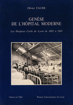 Genèse de l´hôpital moderne  - Olivier FAURE