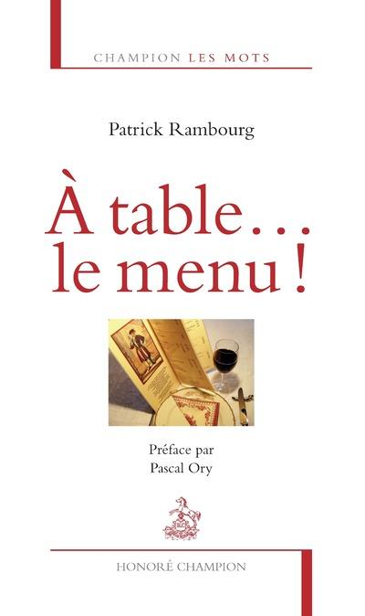 à table... le menu !