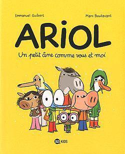 Ariol T.1 ; Un Petit Ane Comme Vous Et Moi