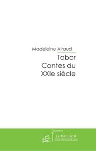 Tobor ; contes du XXIe siècle