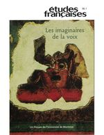 Volume 39, numéro 1, 2003 - Les imaginaires de la voix  - A - Frances Fortier - Dominique Rabaté - Franc Fortier - Marie-Pascale Huglo - Jean-Pierre Martin - Pierre Nepveu - Sarah-Dominique Rocheville