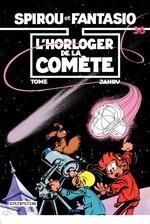 Spirou et Fantasio - Tome 36 - L'HORLOGER DE LA COMETE