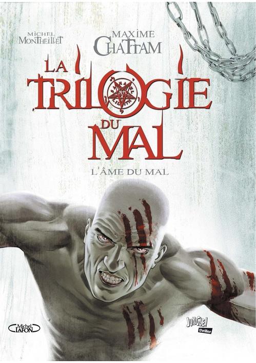La trilogie du mal t.3 ; l'âme du mal