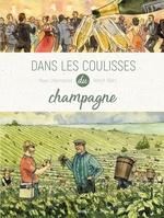 Vente Livre Numérique : Dans les coulisses - Tome 2 - Le Champagne  - Maxe l'Hermenier