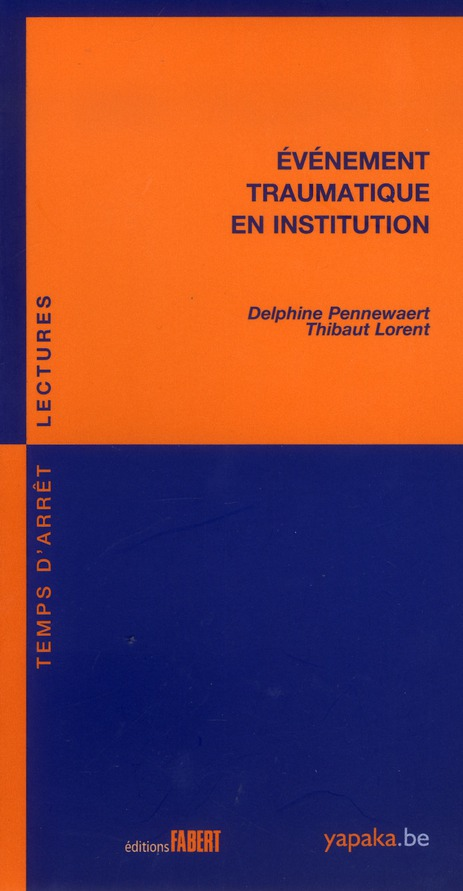 événement traumatique en institution