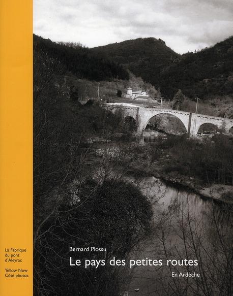 PAYS DES PETITES ROUTES EN ARDECHE (LE)-