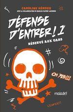 Vente Livre Numérique : Défense d'entrer! T01 - offre découverte  - Caroline Héroux