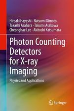 Photon Counting Detectors for X-ray Imaging  - . Collectif
