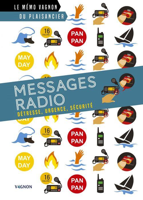 Messages radio ; détresse, urgence, sécurité